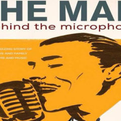 """THE MAN BEHIND THE MICROPHONE"": Un film qui retrace l'héritage artistique de Hédi Jouini"